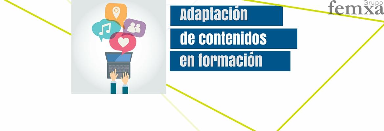 6 principios básicos de la adaptación de contenidos en formación
