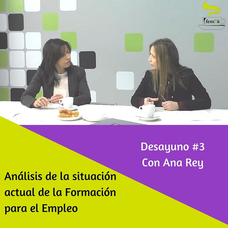 situación actual de la Formación para el empleo con Ana Rey